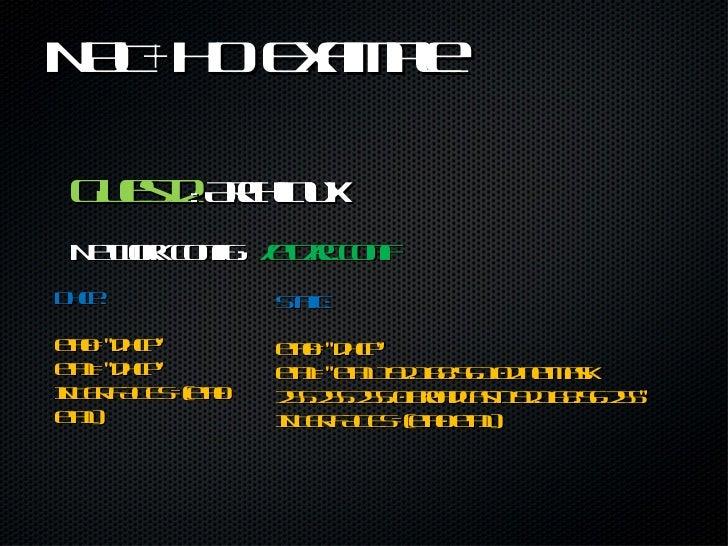 NAT+HO Example <ul><li>Guest2 :  Archlinux </li></ul><ul><li>Network config:  /etc/rc.conf </li></ul>Dhcp: eth0=&quot;dhcp...