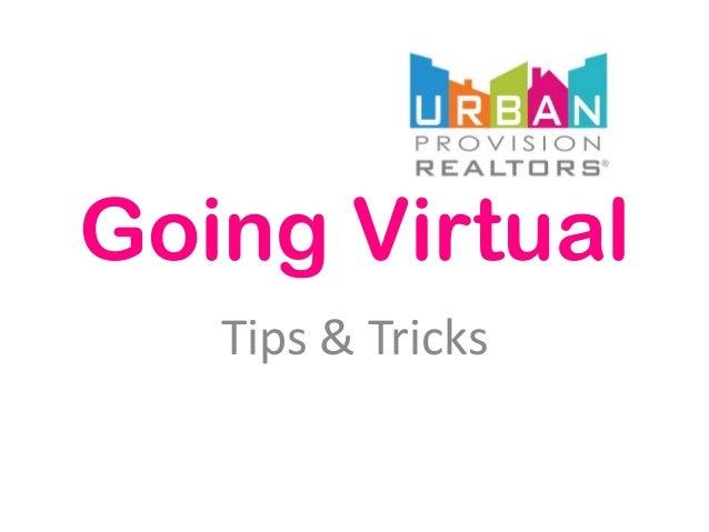 Going VirtualTips & Tricks