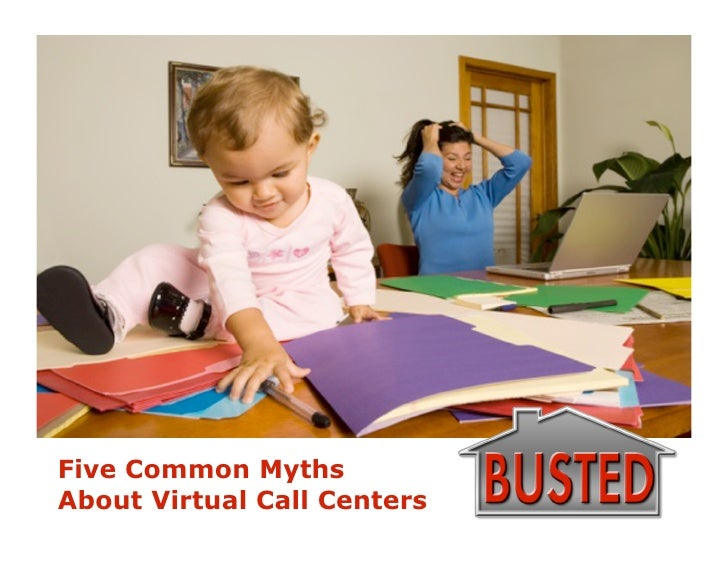 Five Common Myths About Virtual Call Centers