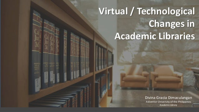 Virtual changes in academic libraries free powerpoint templates divina gracia dimaculangan adventist university of the philippines academic library free powerpo toneelgroepblik Images