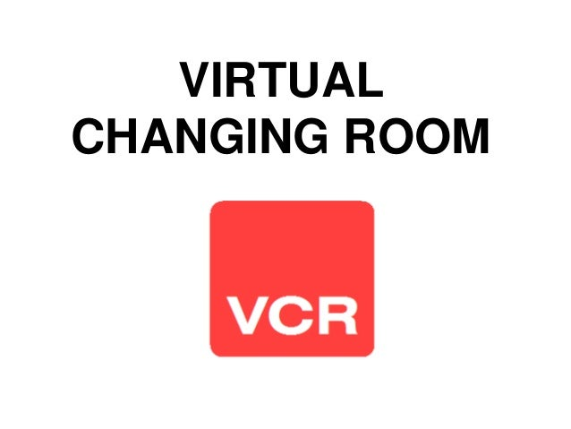 VIRTUAL CHANGING ROOM