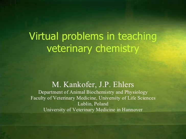 M. Kankofer, J.P. Ehlers Department of Animal Biochemistry and Physiology Faculty of Veterinary Medicine, University of Li...