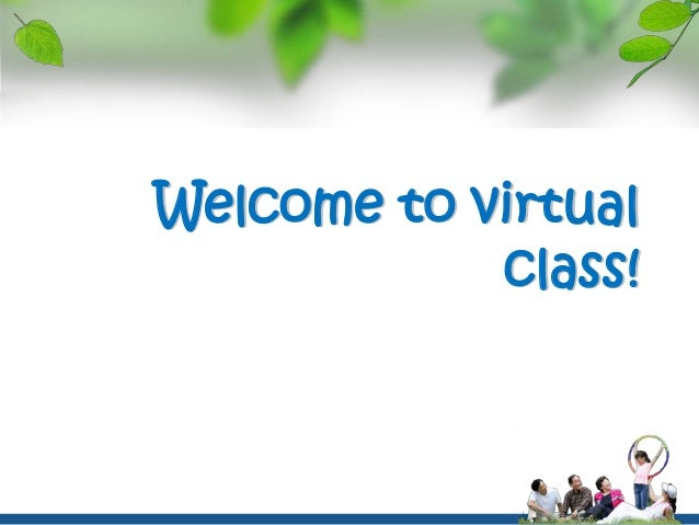 Welcome to virtualclass!