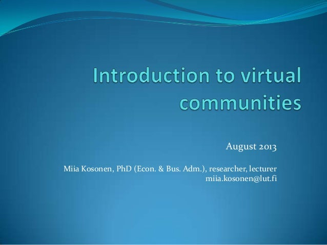 August 2013 Miia Kosonen, PhD (Econ. & Bus. Adm.), researcher, lecturer miia.kosonen@lut.fi