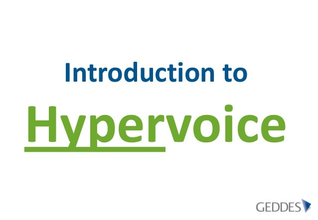 Introduction toHypervoice