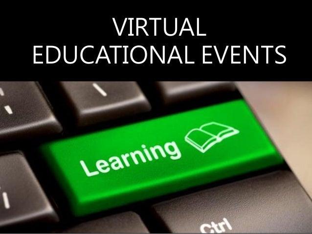 VIRTUAL EDUCATIONAL EVENTS