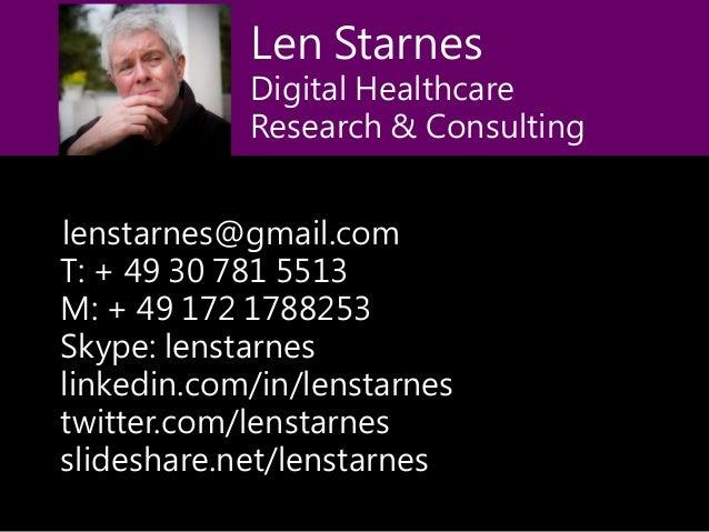 lenstarnes@gmail.com T: + 49 30 781 5513 M: + 49 172 1788253 Skype: lenstarnes linkedin.com/in/lenstarnes twitter.com/lens...
