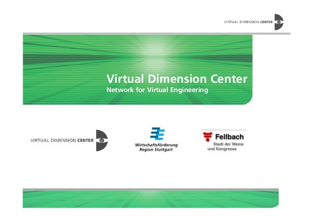 Virtual Dimension Center Network for Virtual Engineering