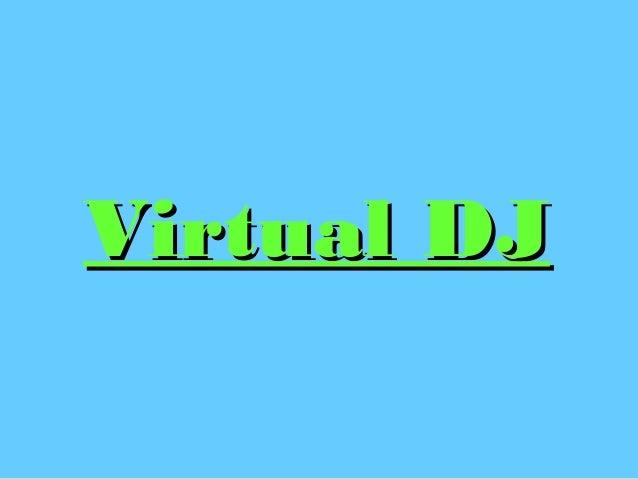 Virtual DJVirtual DJ
