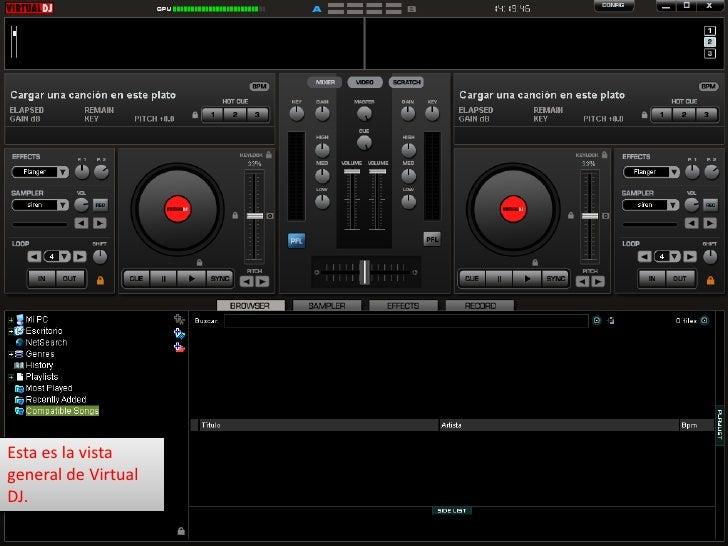 Esta es la vista general de Virtual DJ.<br />