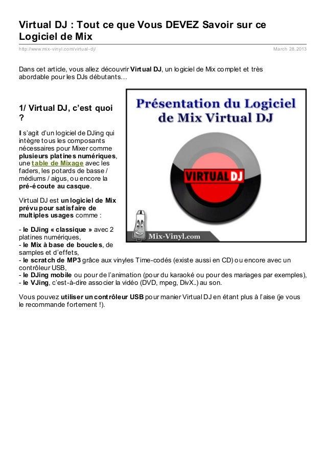 Virtual DJ : Tout ce que Vous DEVEZ Savoir sur ceLogiciel de Mixhttp://www.mix- vinyl.com/virtual- dj/                    ...