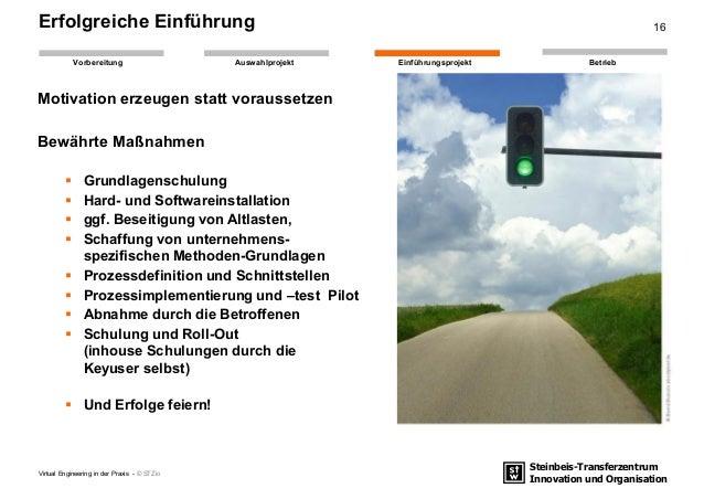 Steinbeis-Transferzentrum Innovation und Organisation EinführungsprojektAuswahlprojekt BetriebVorbereitung Erfolgreiche Ei...
