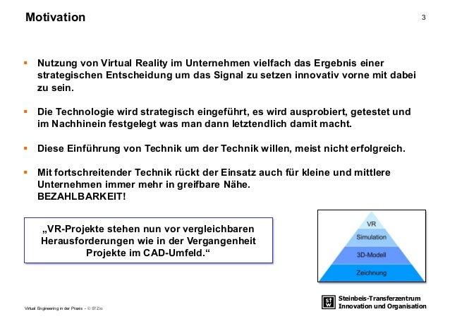 Steinbeis-Transferzentrum Innovation und Organisation 3Motivation Virtual Engineering in der Praxis - © STZio  Nutzung vo...