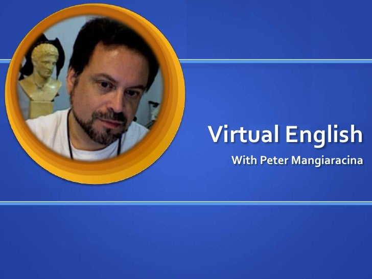 Virtual English   With Peter Mangiaracina