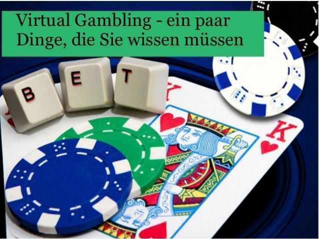 Virtual Gambling - ein paar Dinge, die Sie wissen müssen