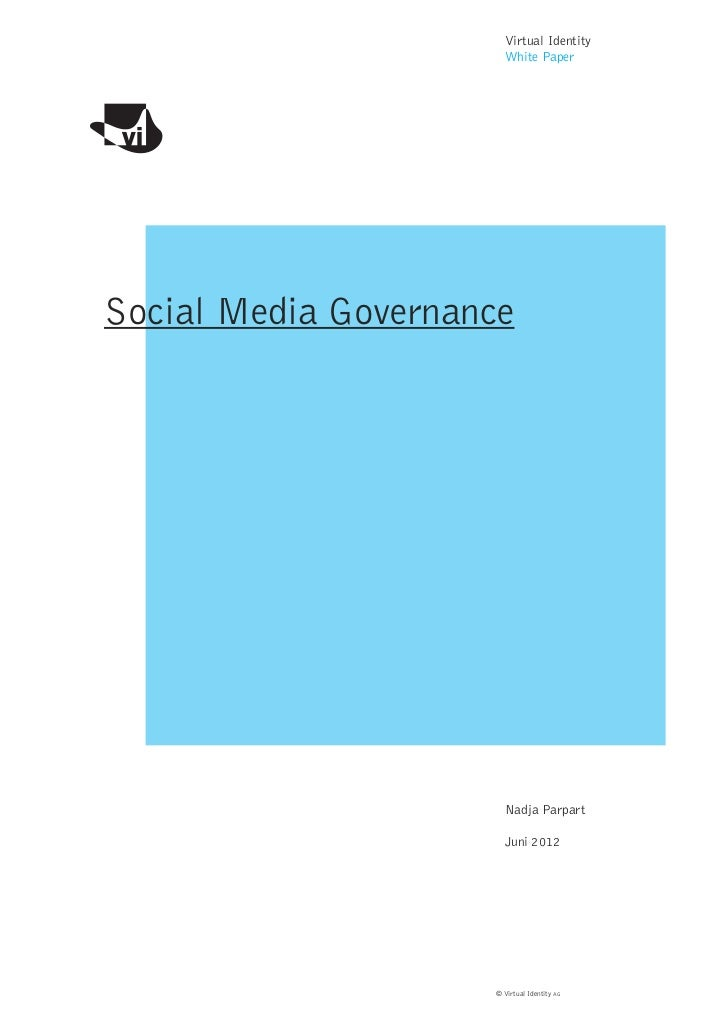 Virtual Identity                       White PaperSocial Media Governance                       Nadja Parpart             ...