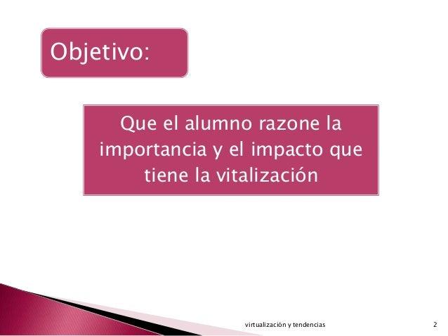 Virtualización y sus tendencias Blospot Slide 2