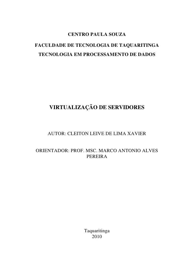 CENTRO PAULA SOUZA  FACULDADE DE TECNOLOGIA DE TAQUARITINGA  TECNOLOGIA EM PROCESSAMENTO DE DADOS         VIRTUALIZAÇÃO DE...