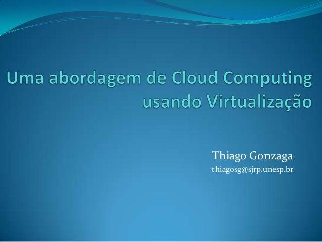 Thiago Gonzaga thiagosg@sjrp.unesp.br