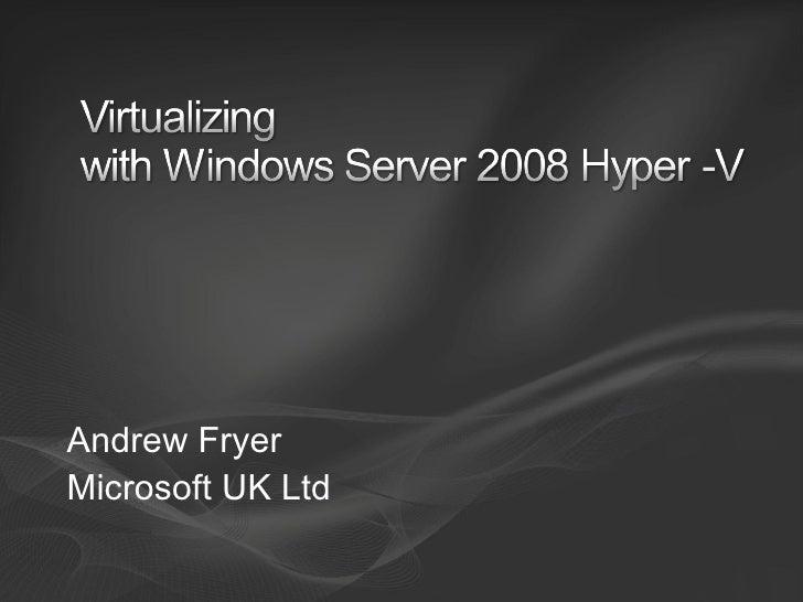 Andrew Fryer Microsoft UK Ltd