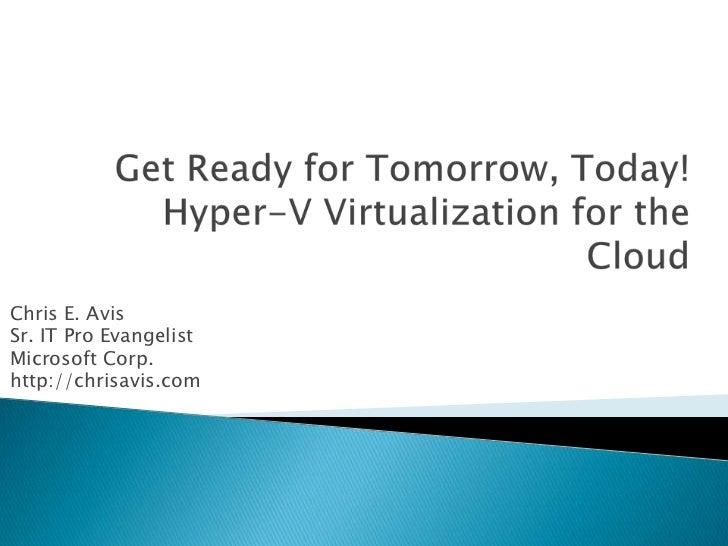 Chris E. AvisSr. IT Pro EvangelistMicrosoft Corp.http://chrisavis.com