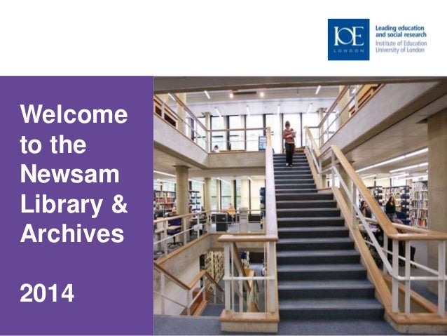Welcome to the Newsam Library & Archives 2014