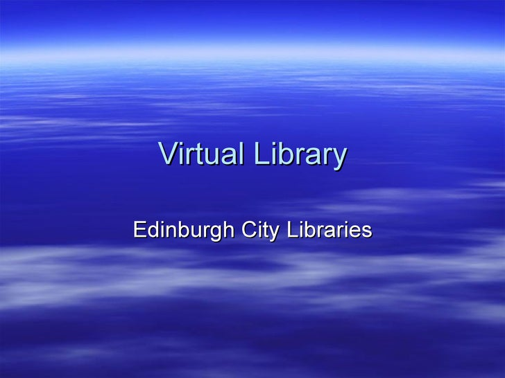 Virtual Library Edinburgh City Libraries