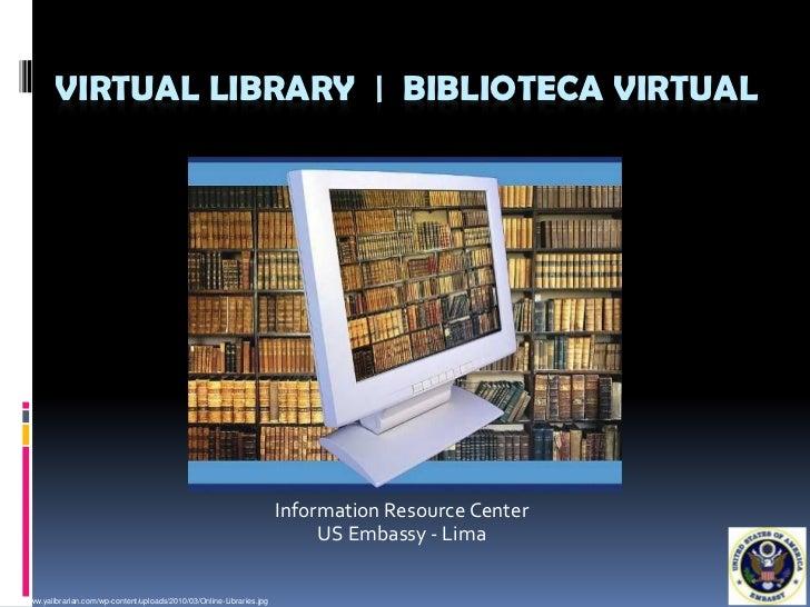 VIRTUAL LIBRARY   BIBLIOTECA VIRTUAL                                                                             Informati...