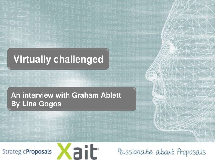 Virtually challengedAn interview with Graham AblettBy Lina Gogos