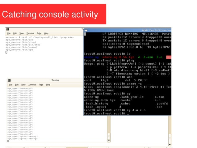 Catching console activity
