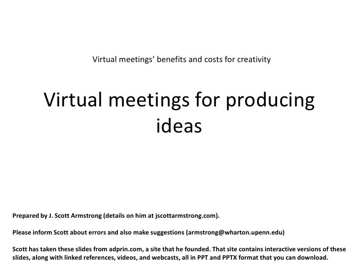 Virtual meetings' benefits and costs for creativity          Virtual meetings for producing                      ideasPrep...