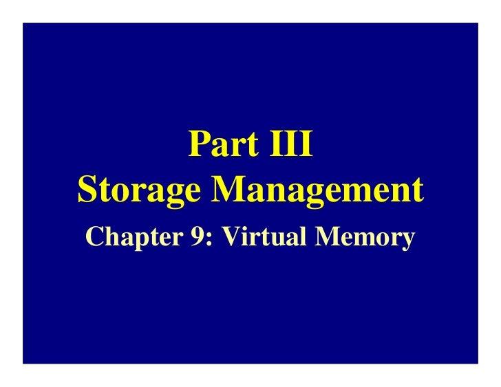 Part IIIStorage ManagementChapter 9: Virtual Memory