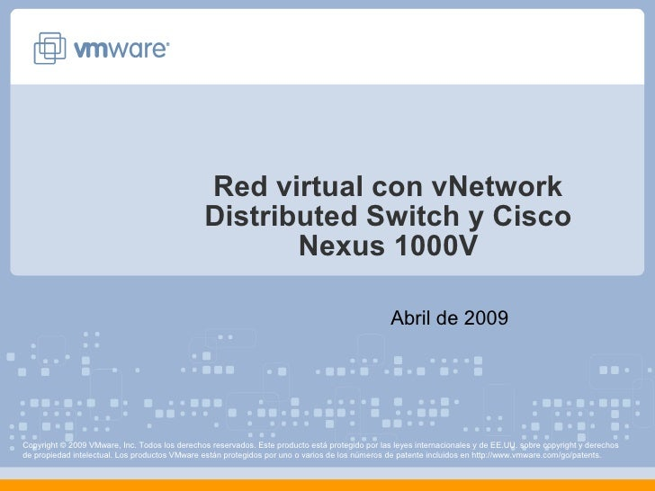 Red virtual con vNetwork                                                Distributed Switch y Cisco                        ...