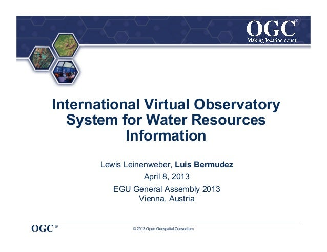 ®                                                     ®   International Virtual Observatory     System for Water Resources...
