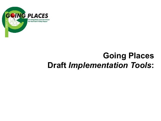 Going Places Draft Implementation Tools: