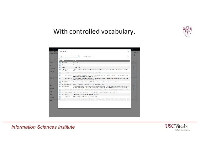 Information Sciences Institute With controlled vocabulary.
