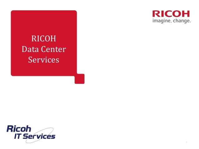 RICOH Data Center Services 1