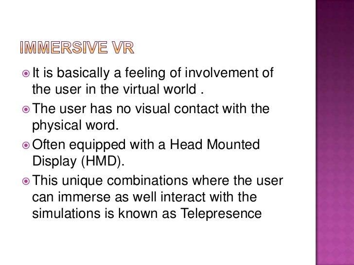  Desktop-based  virtual reality involves displaying a 3-dimensional virtual world on a regular desktop display without us...