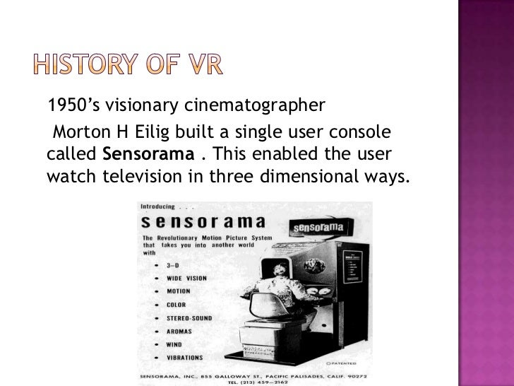  In 1961, Philco Corporation engineers developed the  first HMD known as the Headsight.