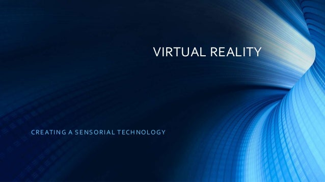 an introduction to the definition of virtual reality and how it works In this presentation, i talk about the basics of vr development for the web, and  how to get started wit  devices the vr web build out experiences for virtual  reality on the  how it works desktop vr web page is rendered without vr   let's look at some examples   14.