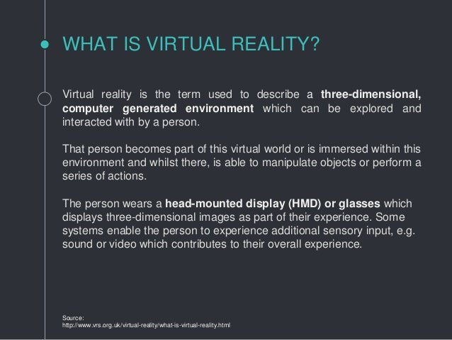 c3a81d276ad6 Virtual reality is the ...