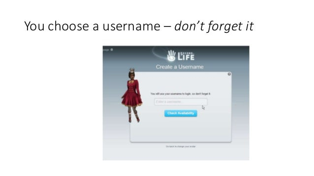 You choose a username – don't forget it