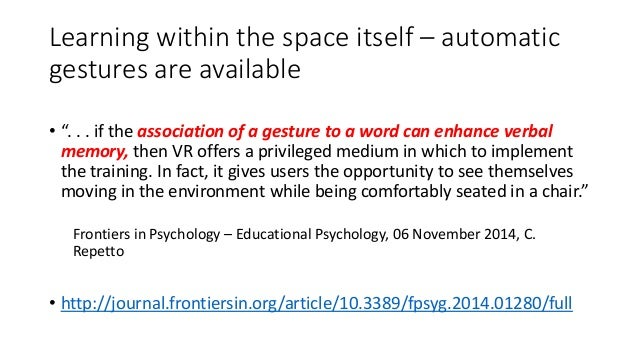 """Learning within the space itself – automatic gestures are available • """". . . if the association of a gesture to a word can..."""