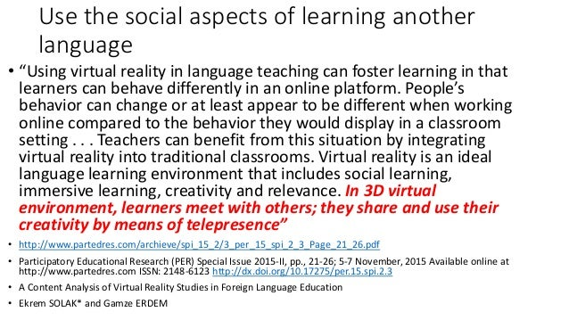 """Use the social aspects of learning another language • """"Using virtual reality in language teaching can foster learning in t..."""