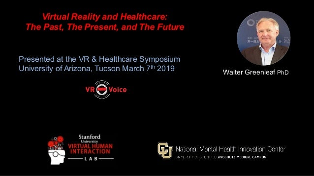 Virtual reality and healthcare - the past, the present, and