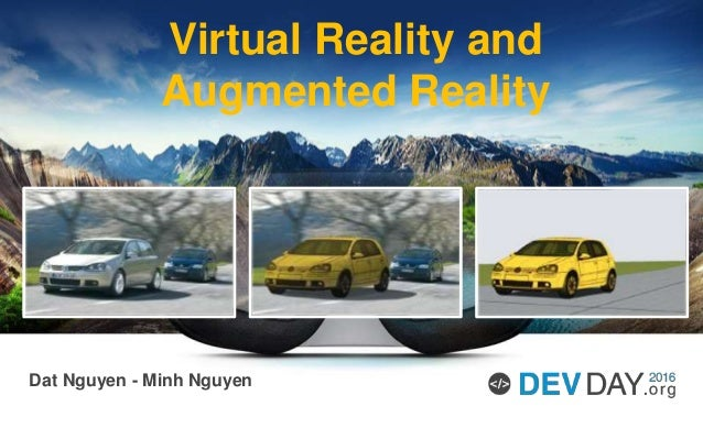 Dat Nguyen - Minh Nguyen Virtual Reality and Augmented Reality