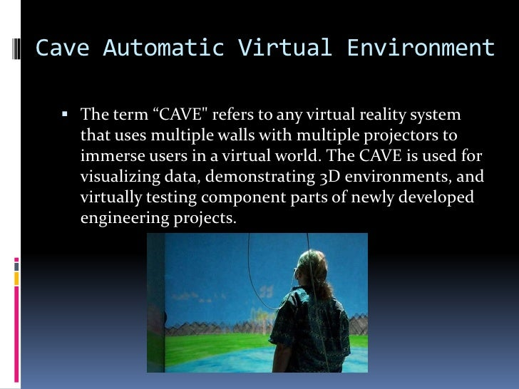 Types of VR Technology&apos;s<br />Project Natal <br />Its a new piece of technology that is under going development now...