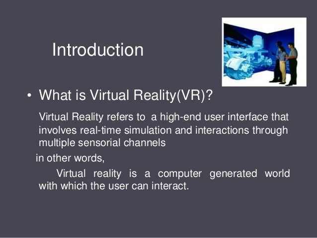 A Brief Look at the Different Kinds of Virtual Reality