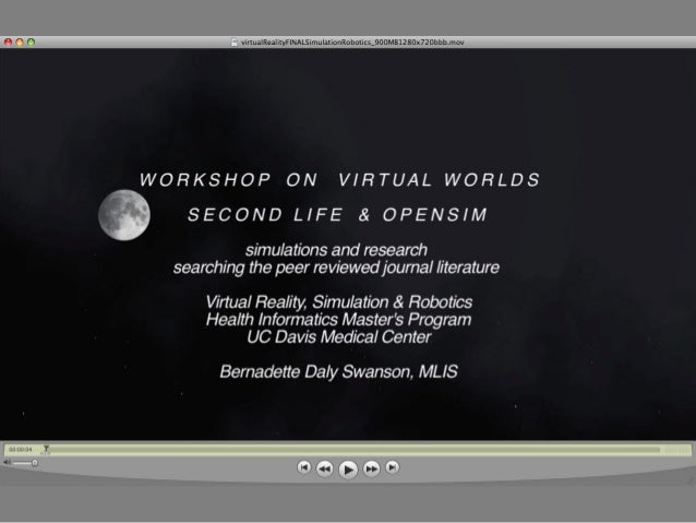 Workshop on Virtual Worlds: Second Life & OpenSim