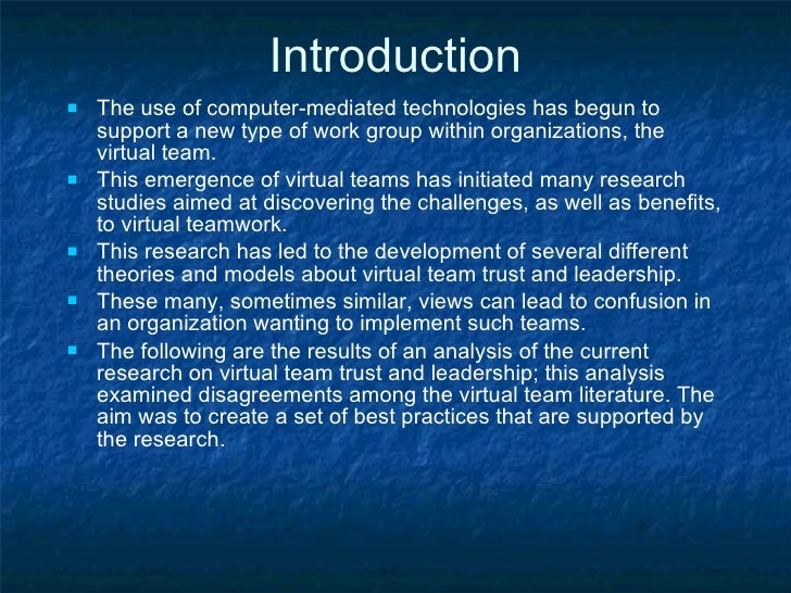 Introduction <ul><li>The use of computer-mediated technologies has begun to support a new type of work group within organi...